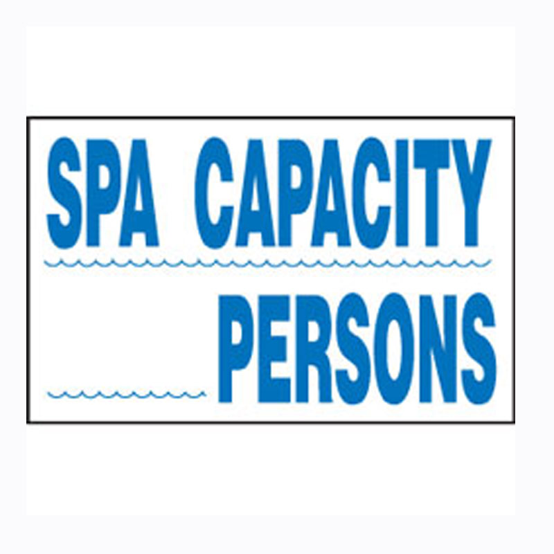 """12/"""" X 18/"""" Plastic Safety Sign For Swimming Pool Spa Hot Tub SW-16 SPA CAPACITY"""